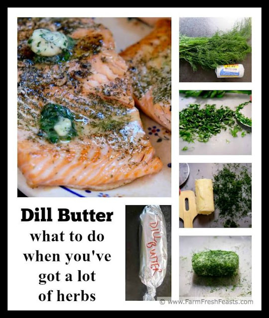 Got a lot of dill? Quickly turn it into an herbed butter. Use this butter on potatoes, fish, or bread. It's a fast way to add a little something local & homemade to your holiday table.