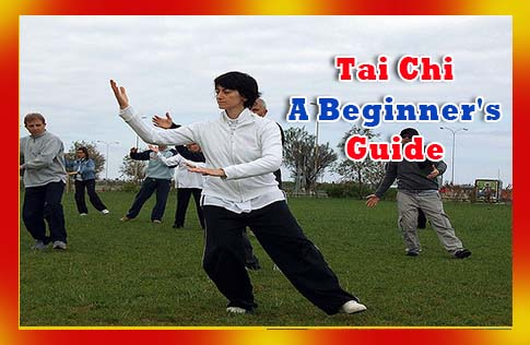 Tai Chi - A Beginner's Guide