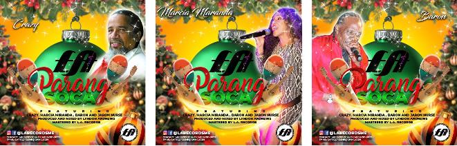 L A  Parang Soca   Baron, Crazy & Marcia Miranda   Trinidad