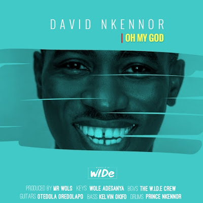 David Nkennor - Oh My God Lyrics