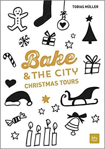 Bake & the City Christmas Tours von Der Kuchenbäcker