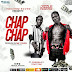 Download Audio: Jizzle Monster Ft. Tony Tavi & Chadala – Chap Chap | Mp3