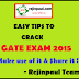 GATE Exam Preparation Tips - How to Prepare for GATE Exam - How to Crack GATE Exams ?