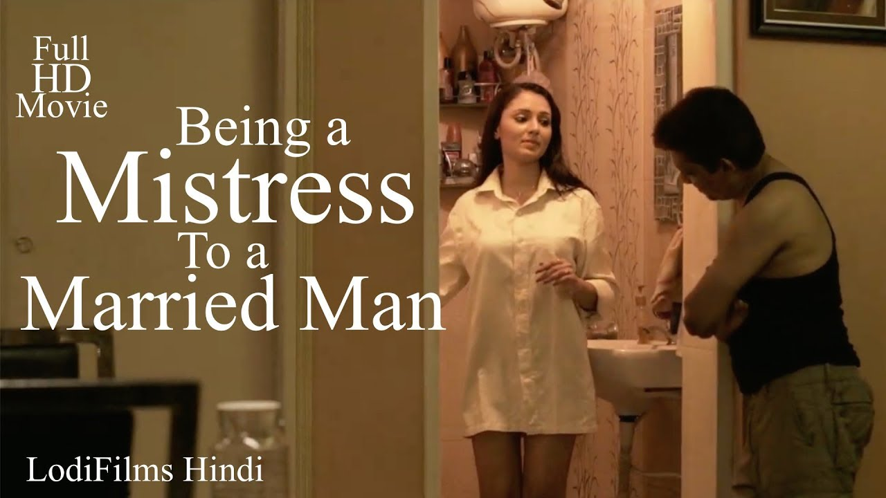 Being a Mistress to a Married Man | Hindi Short Film