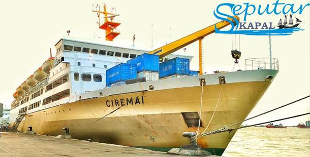 Jadwal Kapal Laut Pelni CIREMAI