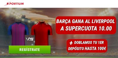 sportium supercuota 10 champions Barcelona gana Liverpool + 100€ 1 mayo 2019