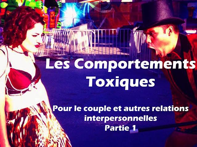 Comportements toxiques pour le couple et autres relations interpersonnelles