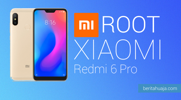 How to Root Xiaomi Redmi 6 Pro And Install TWRP Recovery