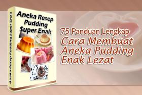 75 Panduan Lengkap Cara Membuat Aneka Pudding
