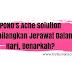 POND'S Acne Solution Menghilangkan Jerawat Dalam 3 Hari, Benarkah?
