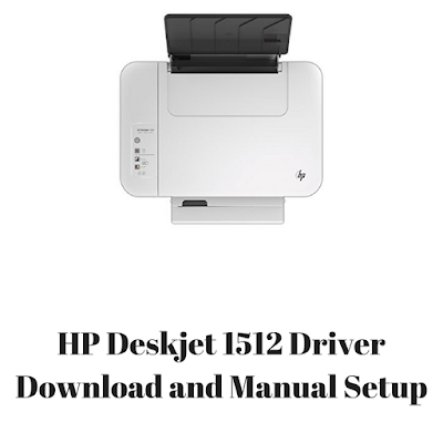 HP Deskjet 1512 Driver Download and Manual Setup