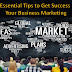 5 Essential Tips to Get Success in Your Business Marketing