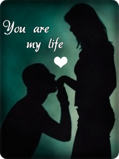 You Are My Life And I Love You
