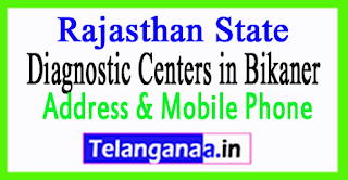 Diagnostic Centers in Bikaner In Rajasthan