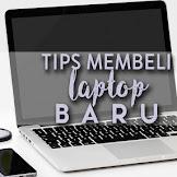 4 Hal yang Perlu Diperhatikan Ketika Membeli Laptop Baru