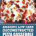 Amazing Low Carb Deconstructed Pizza Casserole #lowcarb #glutenfree