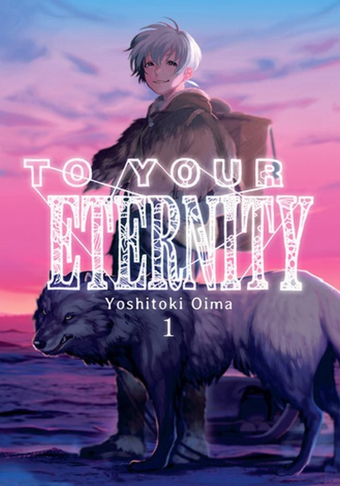 To Your Eternity (Milky Way Ediciones)