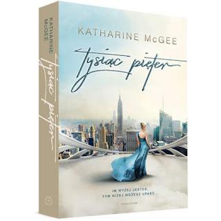 ''Tysiąc pięter'' Katharine McGEE