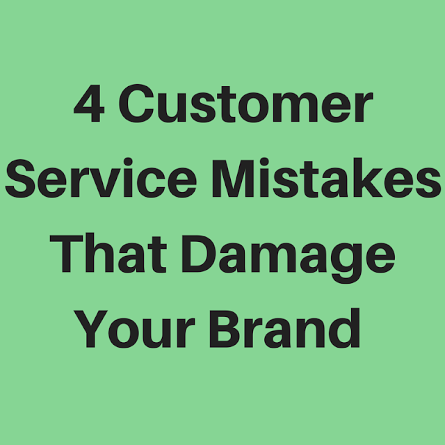 Image: 4 Customer Service Mistakes That Damage Your Brand