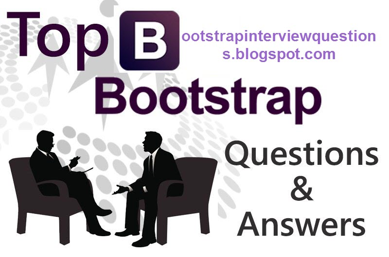 BOOTSTRAP Interview Questions And Answers
