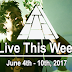 Live This Week: June 4th - 10th, 2017