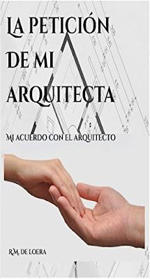 La petición de mi arquitecta: Mi acuerdo con el arquitecto PDF