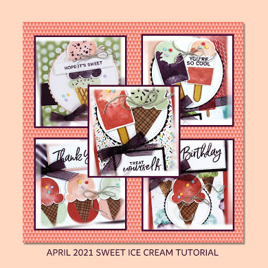 April 2021 Sweet Ice Cream Tutorial