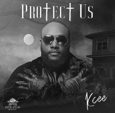 DOWNLOAD MP3 : Kcee - Protect Us