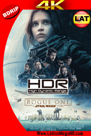 Rogue One: Una Historia de Star Wars (2016) Latino Ultra HD 4K 2160P - 2016