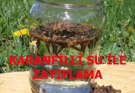 KARANFİLLİ SU İLE ZAYIFLAMA