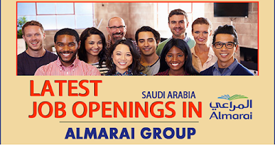 Latest Jobs In Almarai Saudi Arabia