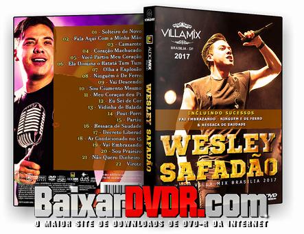Wesley Safadão Villa Mix Brasilia (2017) DVD-R