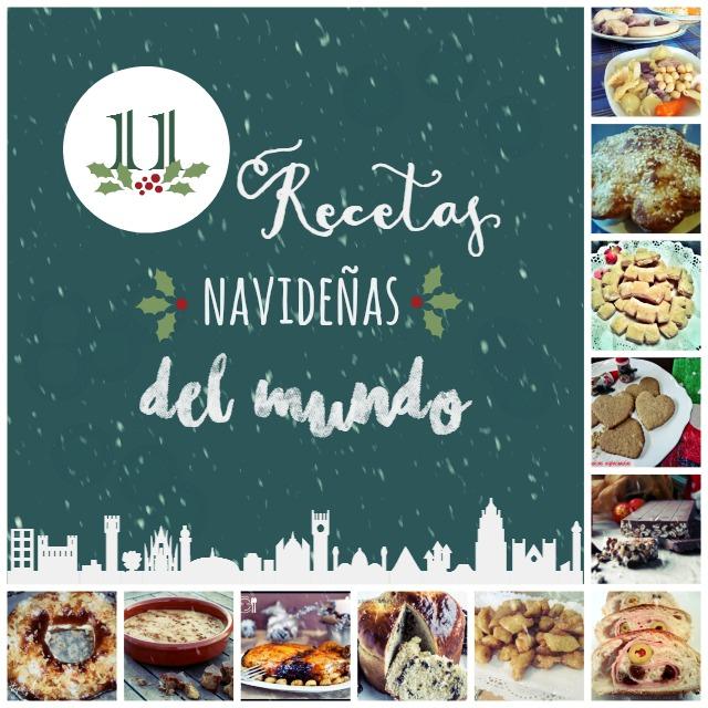 11 Recetas Navideñas del Mundo | http://bizcochosysancochos.blogspot.com/