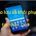 Hướng dẫn sao lưu và khôi phục tin nhắn Zalo trên điện thoại Samsung