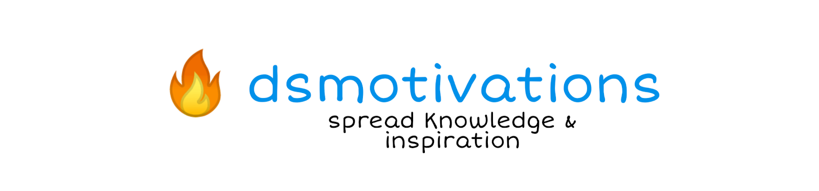 Dsmotivations - Spread Knowledge & Inspiration.