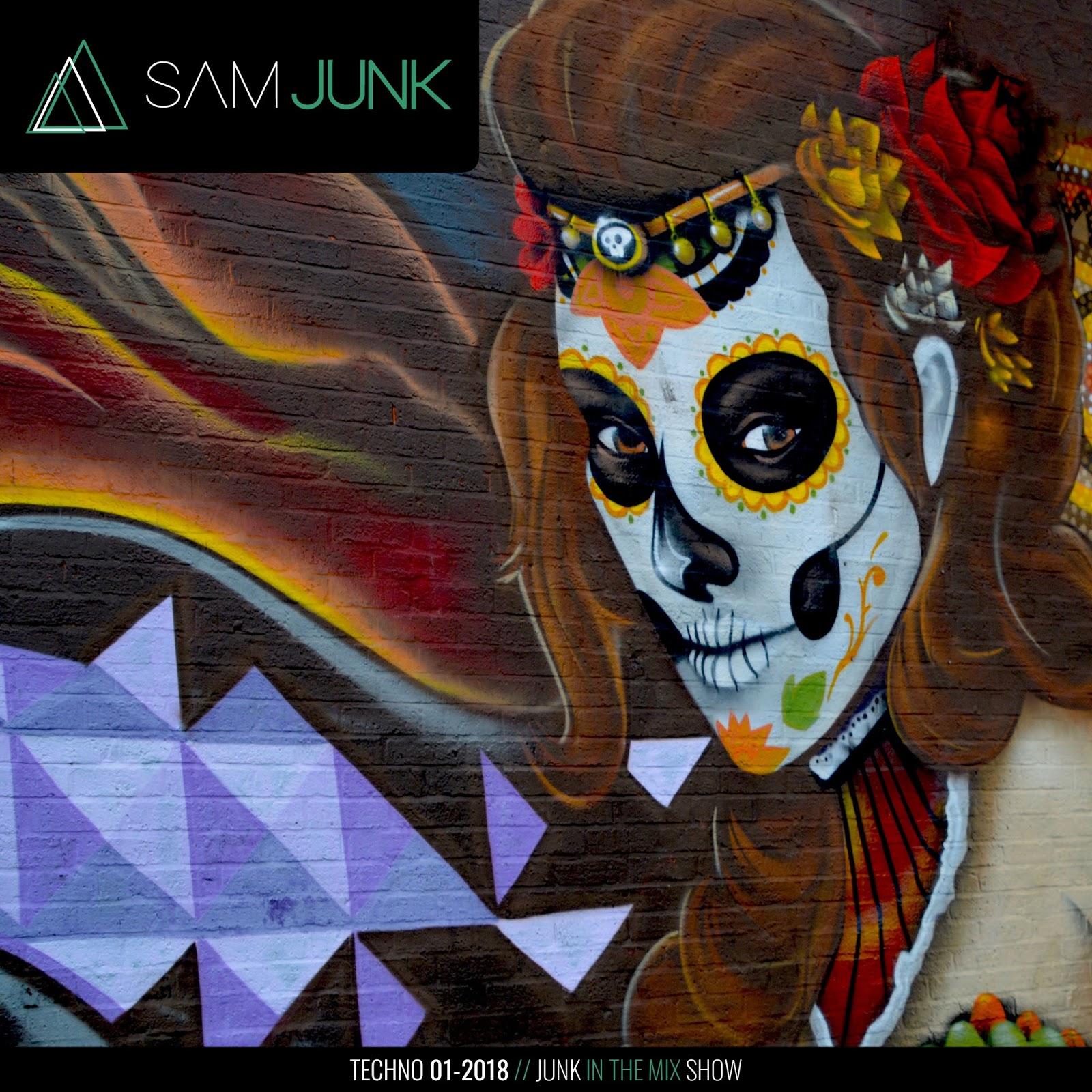 Sam Junk in the Mix (Junk Techno 01 2018 DJ Mix)