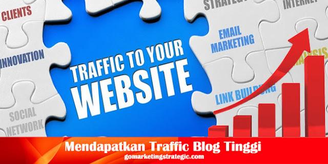 Cara Mendapatkan Traffic Blog Tinggi