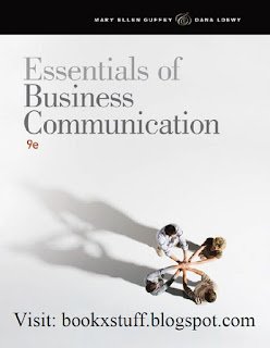 Essentials Of Business Communication by Mary Ellen Guffey, Dana Loewy 9th Edition