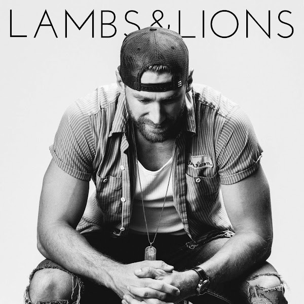 Chase Rice - Lambs & Lions Cover