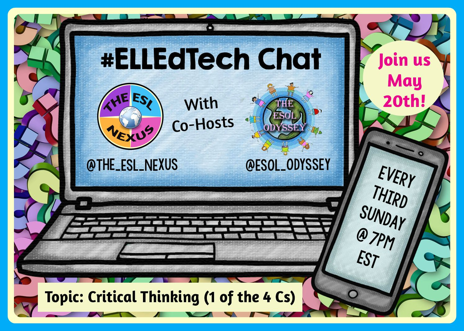 Come and discuss using tech tools to develop ELLs' critical thinking skills in the next #ELLEdTech Twitter chat on May 20, 2018 | The ESL Nexus