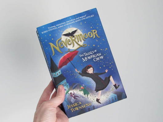 Reading Record | Nevermoor: The Trials of Morrigan Crow by Jessica Townsend