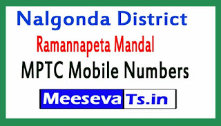 Ramannapeta Mandal MPTC Mobile Numbers List Nalgonda District in Telangana State