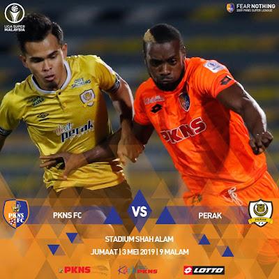 Live Streaming Pkns vs Perak Liga Super 3.5.2019