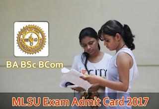 MSLU BA BSc BCom Admit Card 2017, MLSU Udaipur UG Admit Card 2017 Download