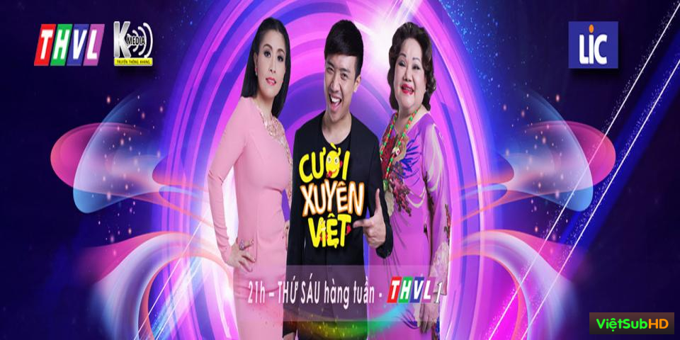 Phim Cười Xuyên Việt 2015 Hoàn Tất VietSub HD | Cuoi Xuyen Viet 2015 2015