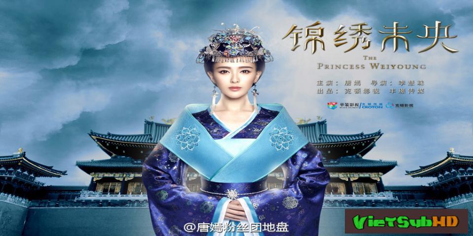 Phim Cẩm Tú Vị Ương Tập 26 VietSub HD | The Princess Wei Young 2016