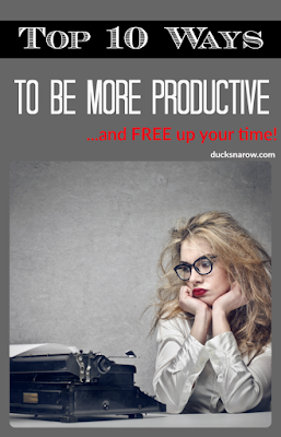 Looking for success? Top 10 ways to be more productive and FREE up your time!