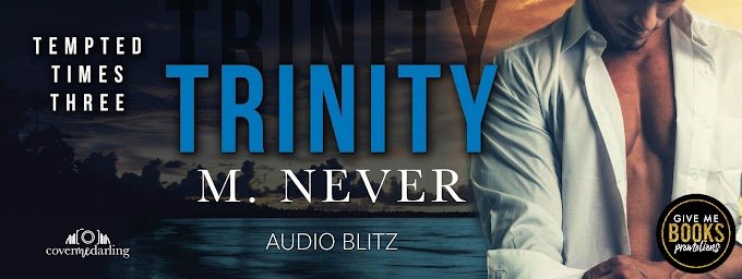 AUDIO BLITZ PACKET - Trinity by M. Never