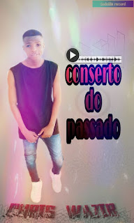 Chris Wazir - Conserto Passado (2018) [DOWNLOAD]