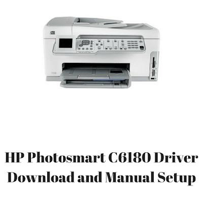 HP Photosmart C6180 Driver Download and Manual Setup